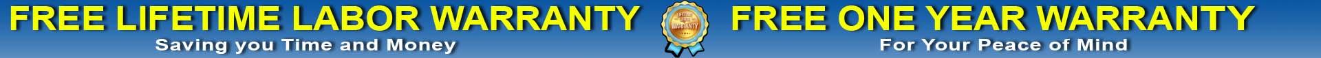 Free Lifetime Warranty and Free One Year Warranty