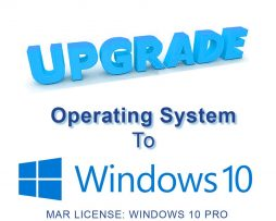 Upgrade: Operating System to WINDOWS 10 PRO MAR License and Media